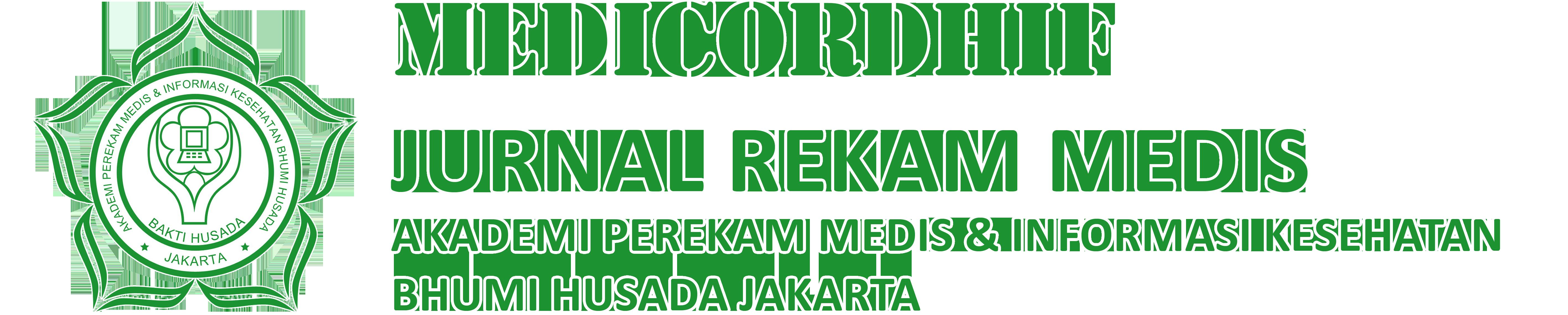 Medicordhif Jurnal Rekam Medis Akademi Perekam Medis & Informasi Kesehatan Bhumi Husada Jakarta