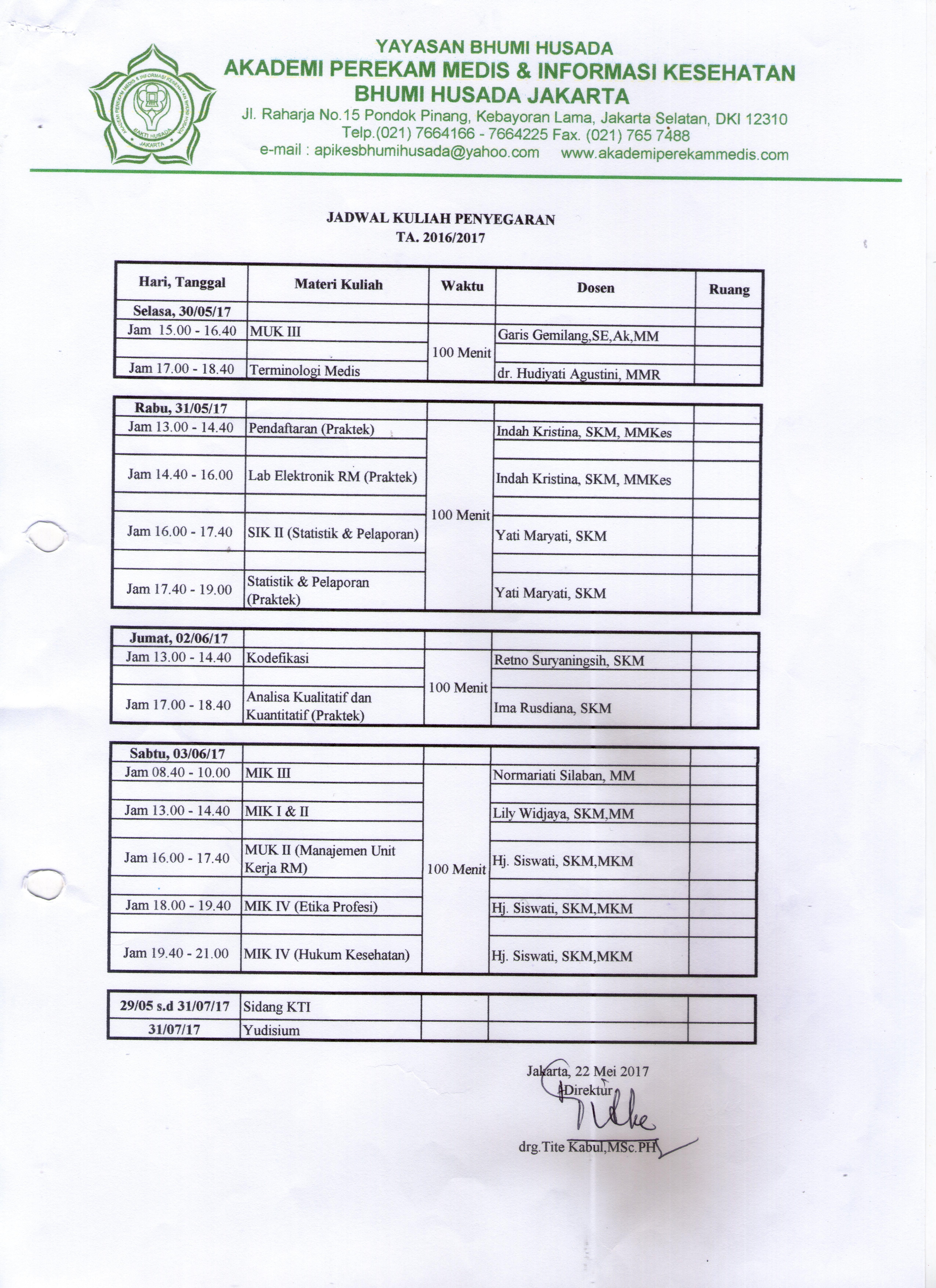 Jadwal Kuliah Penyegaran Dan Jadwal Ujian Akhir Program Teori & Praktek Mahasiswa Semester Akhir TA. 2016-2017